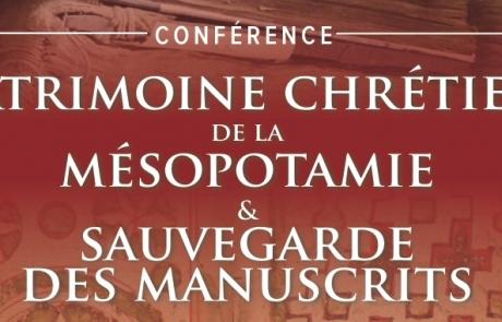 CONFÉRENCE : patrimoine chrétien de la mésopotamie & sauvegarde des manuscrits