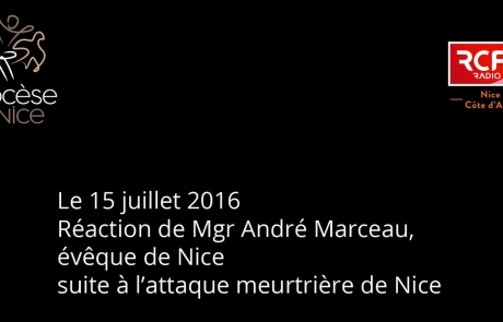 Attentat à Nice – Réaction de Mgr André Marceau, évêque de Nice